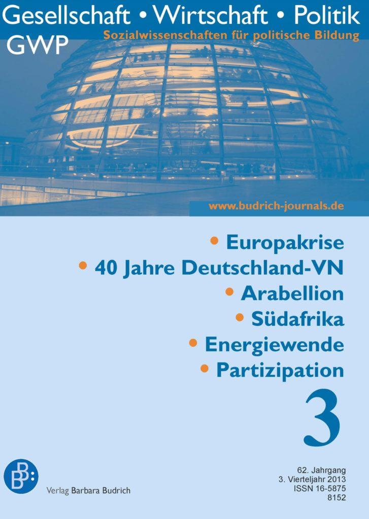 GWP – Gesellschaft. Wirtschaft. Politik 3-2013: Freie Beiträge