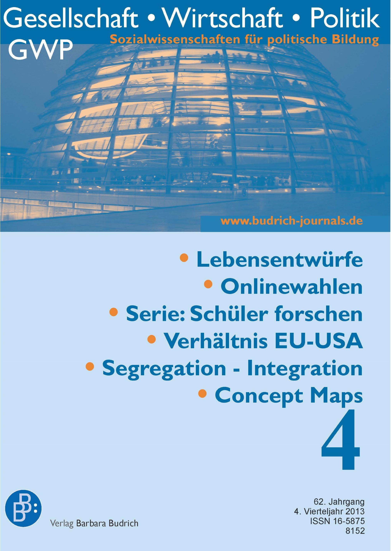 GWP – Gesellschaft. Wirtschaft. Politik 4-2013: Freie Beiträge