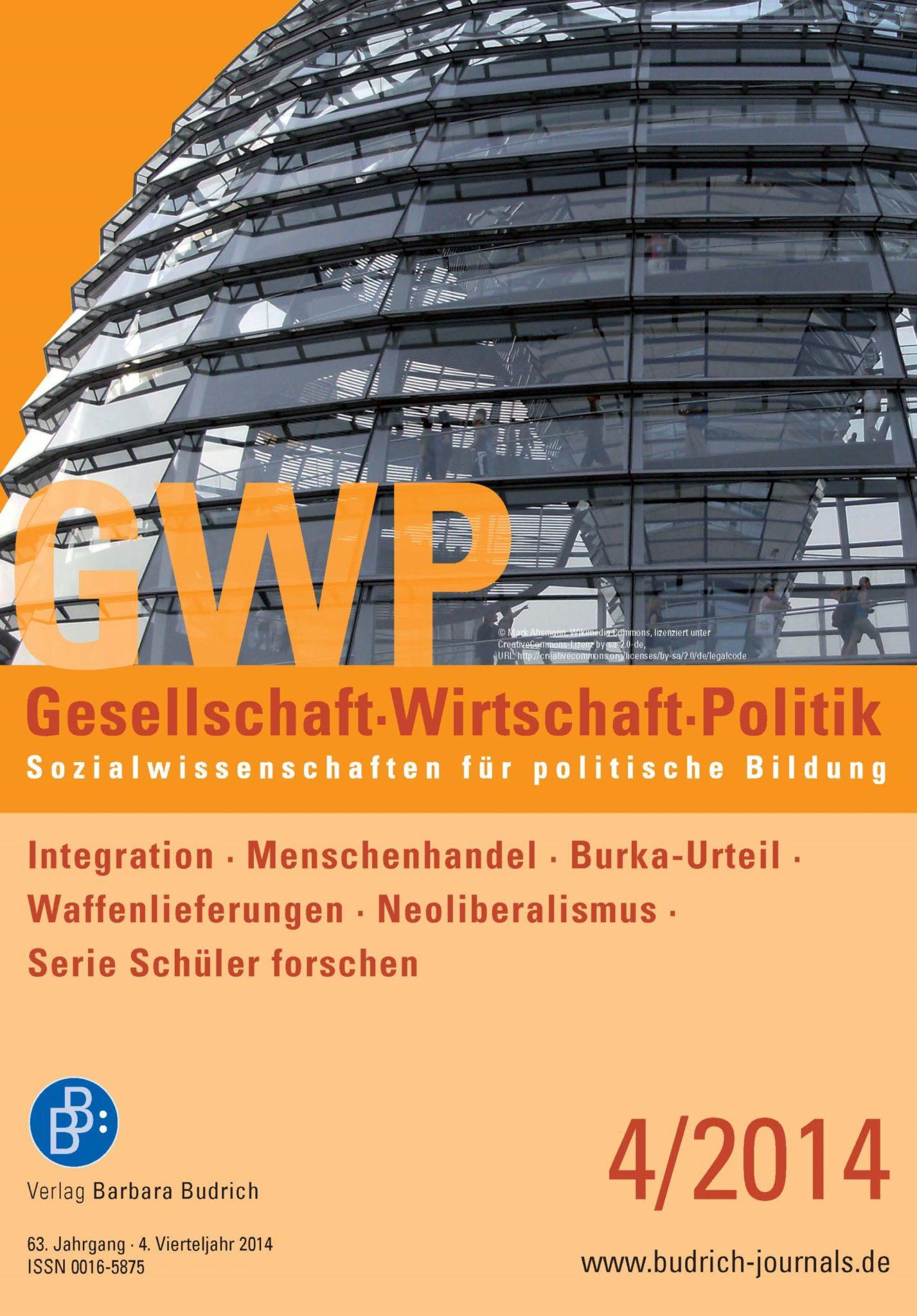 GWP – Gesellschaft. Wirtschaft. Politik 4-2014: Freie Beiträge