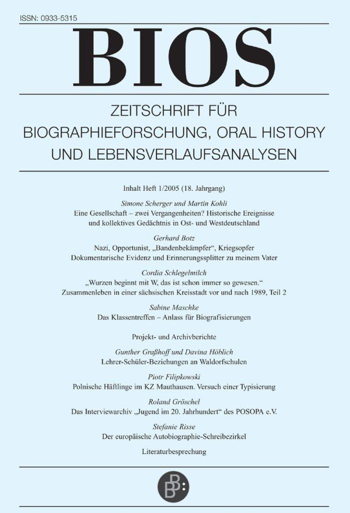 BIOS – Zeitschrift für Biographieforschung, Oral History und Lebensverlaufsanalysen 1-2005: Freie Beiträge