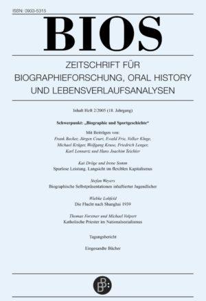 BIOS – Zeitschrift für Biographieforschung, Oral History und Lebensverlaufsanalysen 2-2005: Biographie und Sportgeschichte