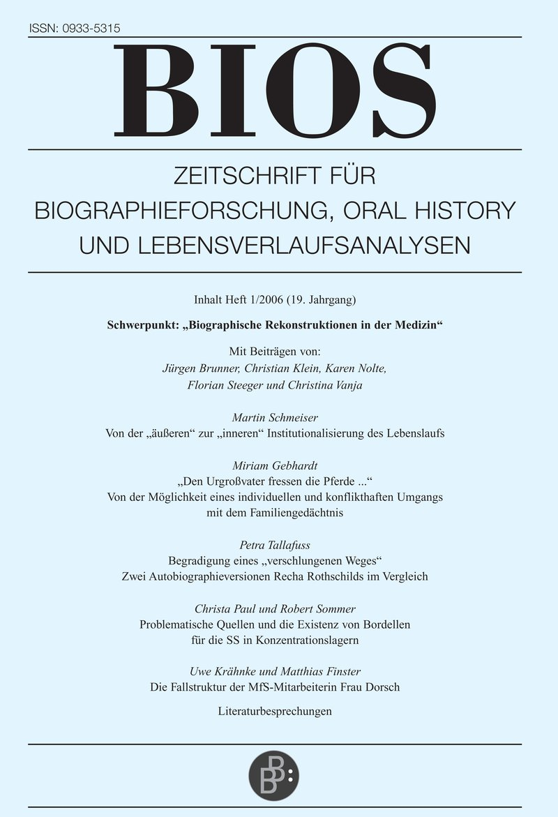 BIOS – Zeitschrift für Biographieforschung, Oral History und Lebensverlaufsanalysen 1-2006: Biographische Rekonstruktionen in der Medizin