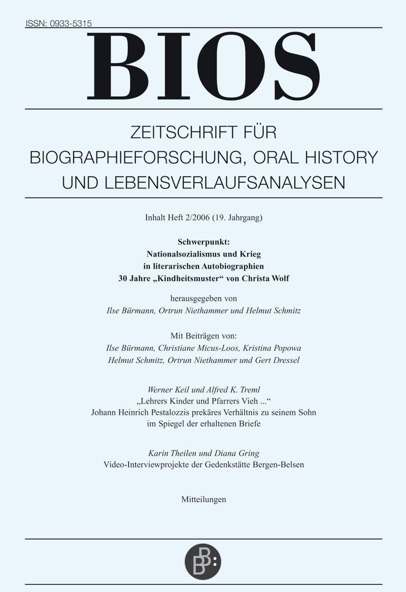 BIOS – Zeitschrift für Biographieforschung, Oral History und Lebensverlaufsanalysen 2-2006: Nationalsozialismus und Krieg in literarischen Autobiographien. 30 Jahre