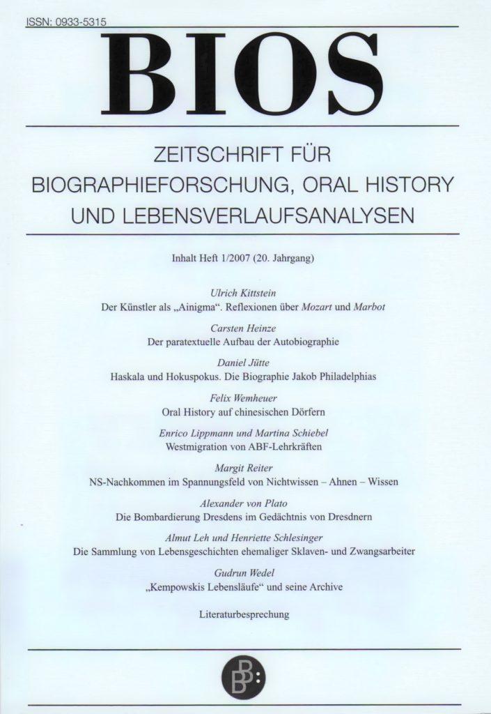 BIOS – Zeitschrift für Biographieforschung, Oral History und Lebensverlaufsanalysen 1-2007: Freie Beiträge