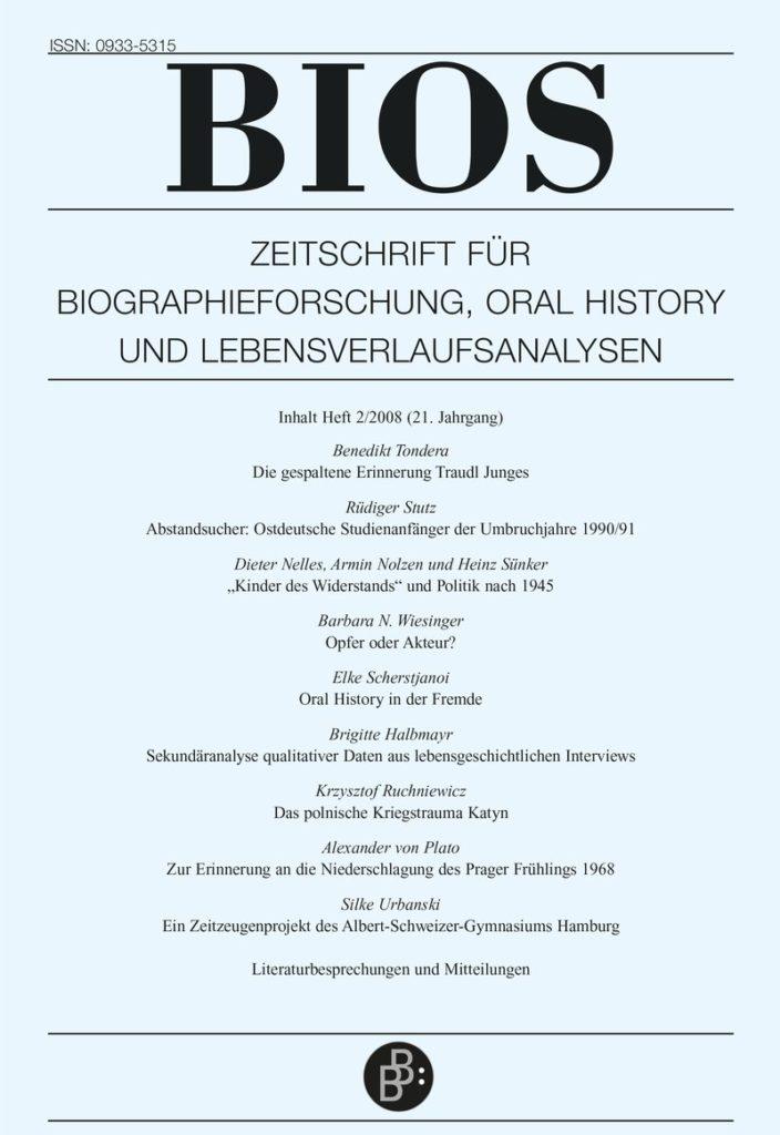 BIOS – Zeitschrift für Biographieforschung, Oral History und Lebensverlaufsanalysen 2-2008: Freie Beiträge