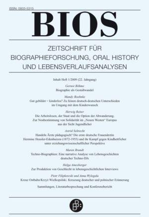 BIOS – Zeitschrift für Biographieforschung, Oral History und Lebensverlaufsanalysen 1-2009: Freie Beiträge