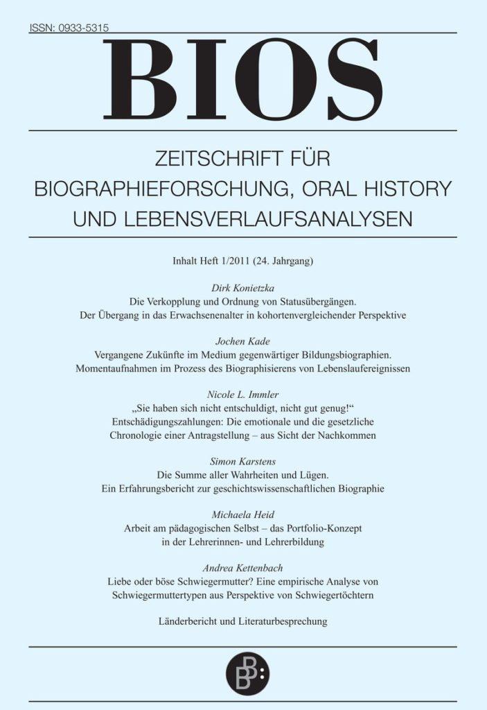 BIOS – Zeitschrift für Biographieforschung, Oral History und Lebensverlaufsanalysen 1-2011: Freie Beiträge