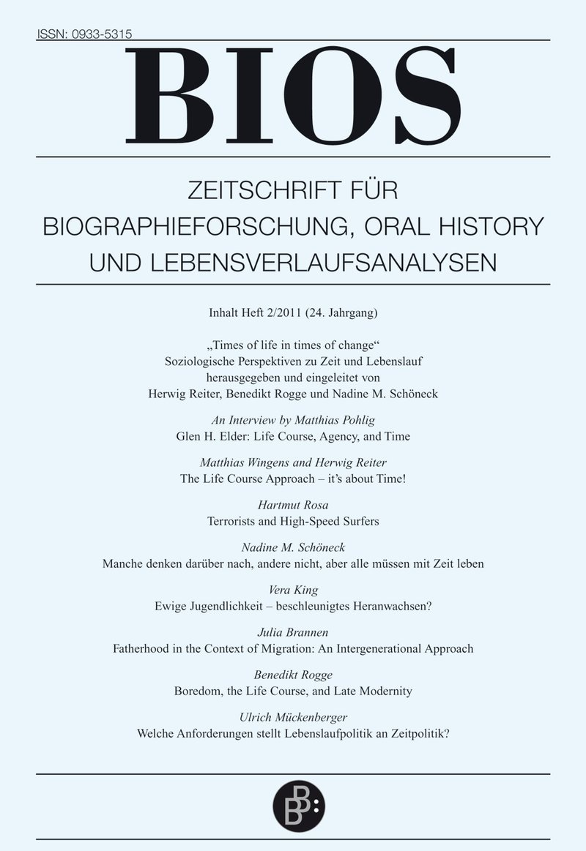 BIOS – Zeitschrift für Biographieforschung, Oral History und Lebensverlaufsanalysen 2-2011:
