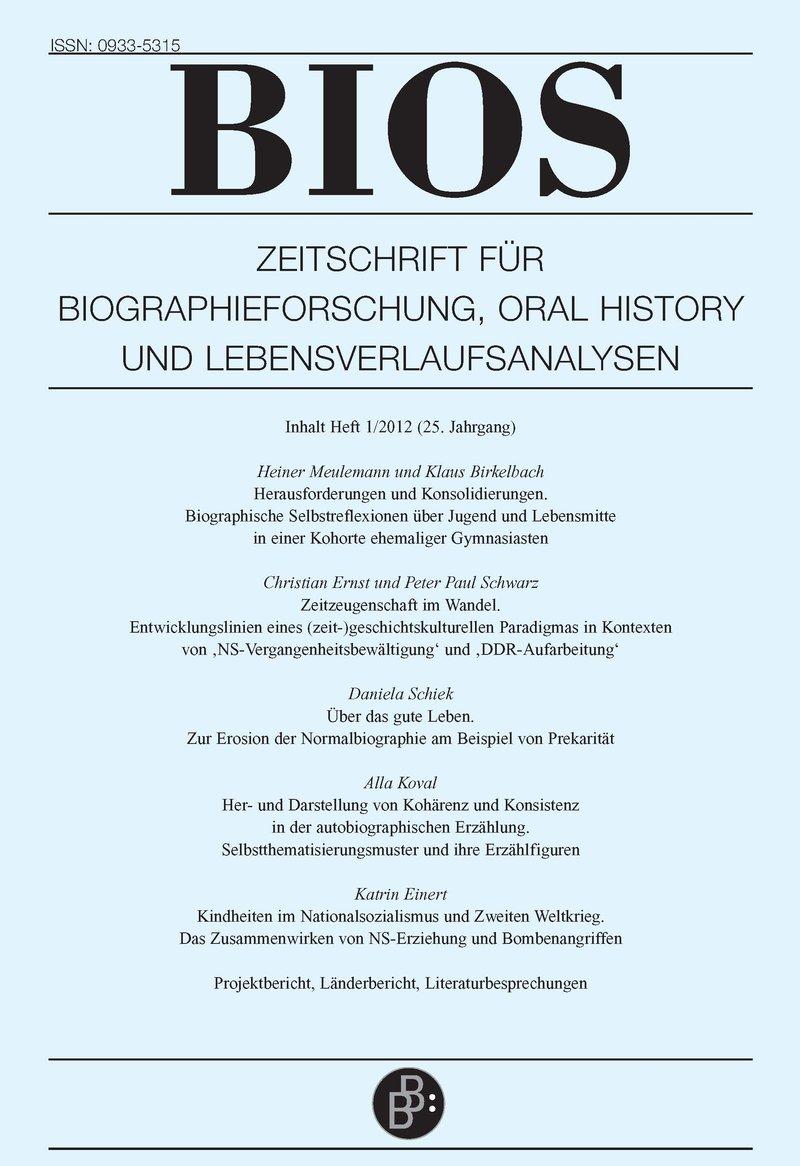 BIOS – Zeitschrift für Biographieforschung, Oral History und Lebensverlaufsanalysen 1-2012: Freie Beiträge