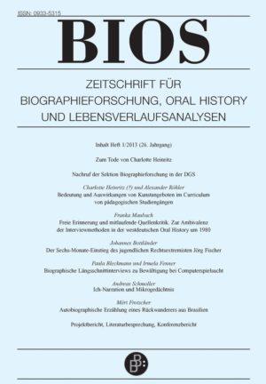 BIOS – Zeitschrift für Biographieforschung, Oral History und Lebensverlaufsanalysen 1-2013: Freie Beiträge