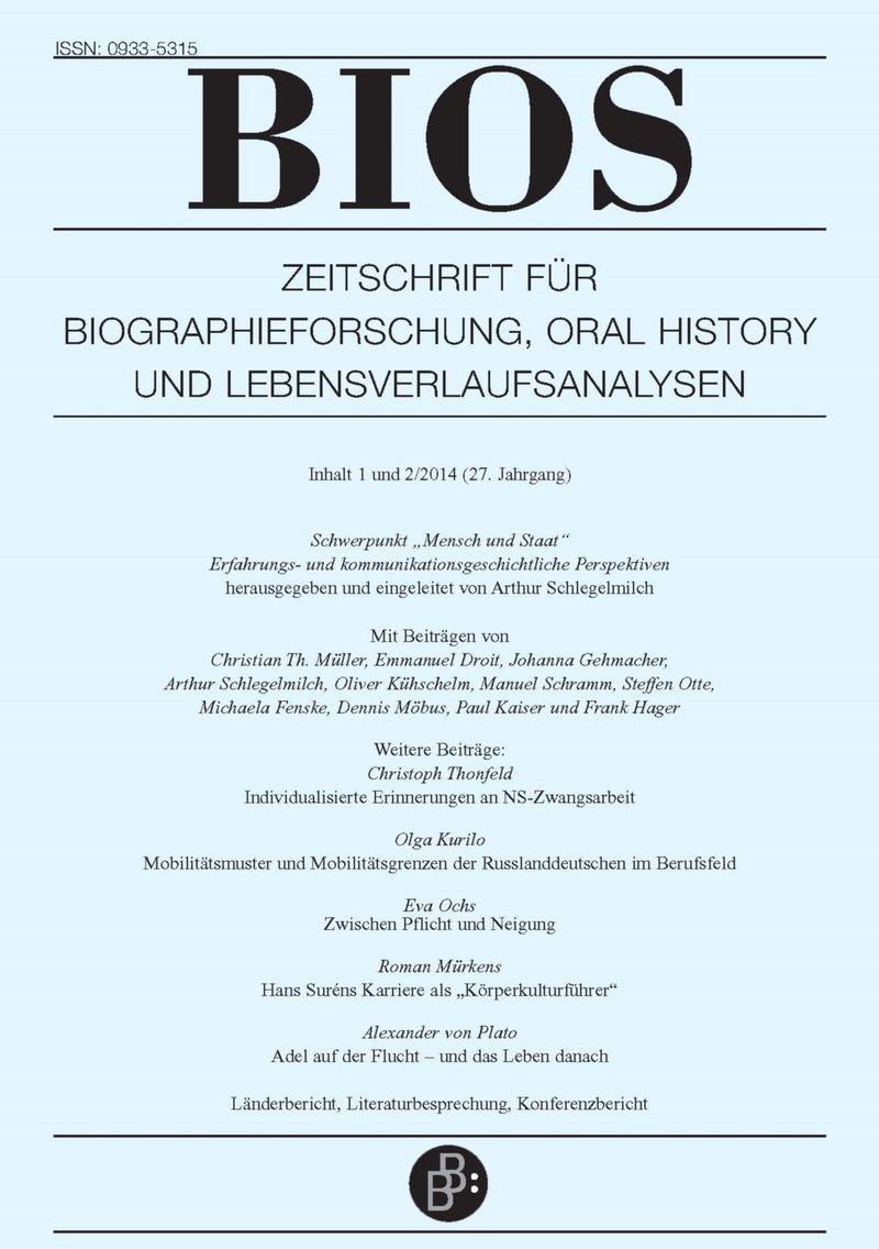 BIOS – Zeitschrift für Biographieforschung, Oral History und Lebensverlaufsanalysen 1+2-2014: Mensch und Staat