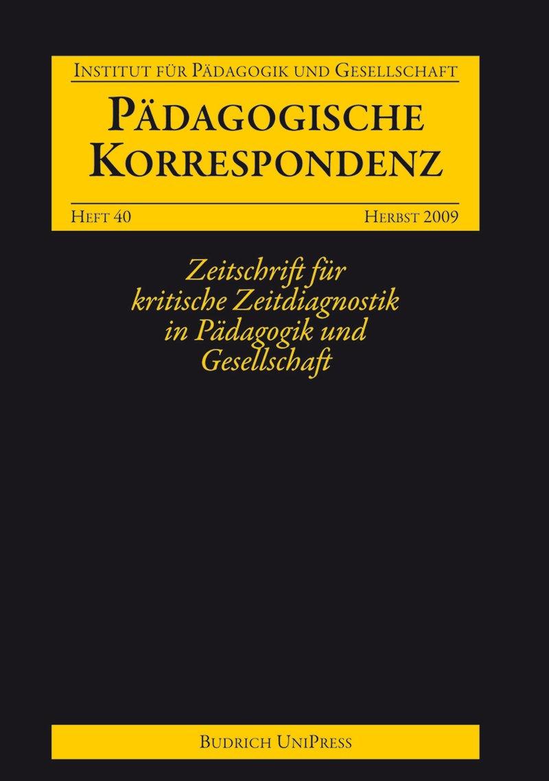 Pädagogische Korrespondenz 40 (2-2009): Freie Beiträge