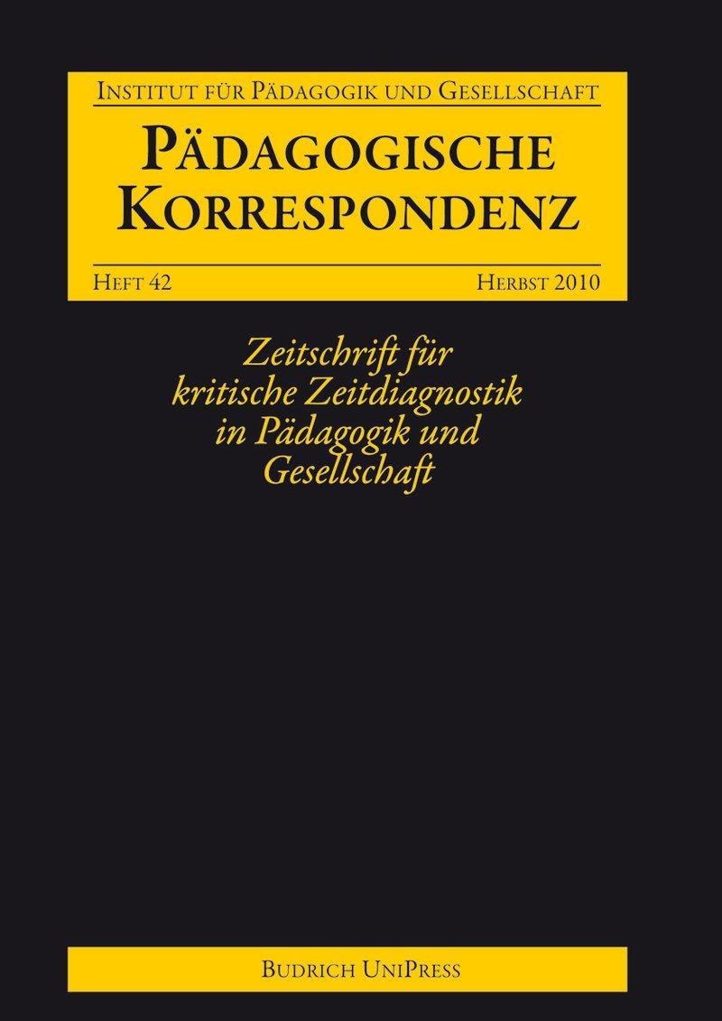 Pädagogische Korrespondenz 42 (2-2010): Freie Beiträge