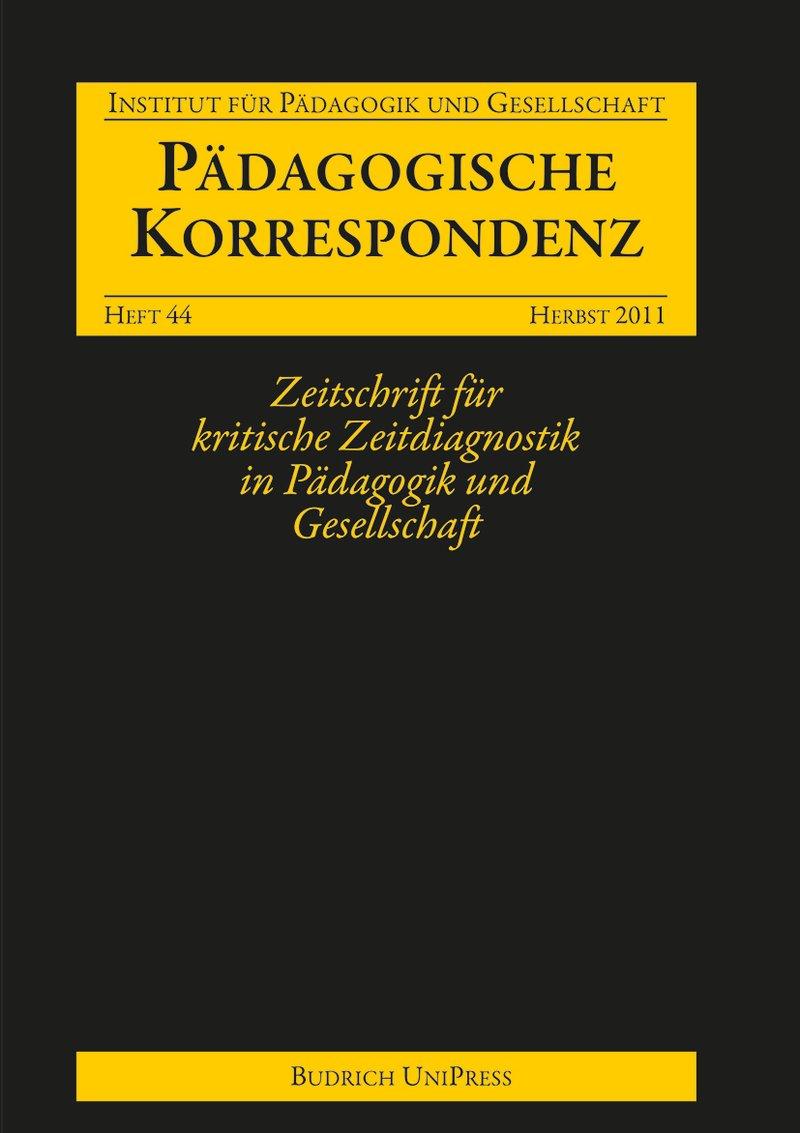 Pädagogische Korrespondenz 44 (2-2011): Freie Beiträge