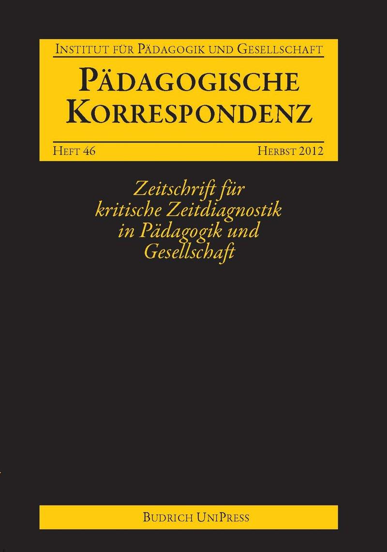 Pädagogische Korrespondenz 46 (2-2012): Freie Beiträge