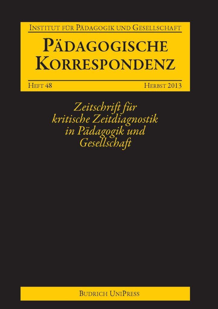 Pädagogische Korrespondenz 48 (2-2013): Freie Beiträge