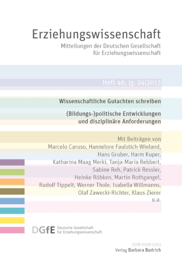 Erziehungswissenschaft 1-2013: Wissenschaftliche Gutachten schreiben. (Bildungs-)politische Entwicklungen und disziplinäre Anforderung