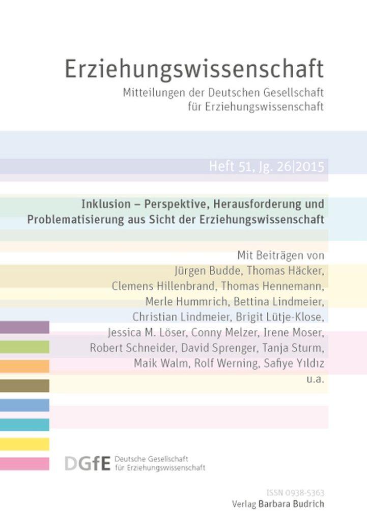 Erziehungswissenschaft 2-2015: Inklusion – Perspektive, Herausforderung und Problematisierung aus Sicht der Erziehungswissenschaft