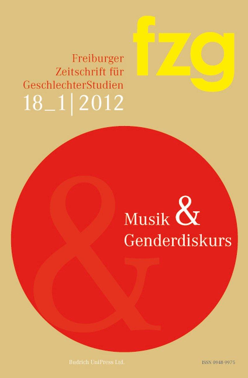 FZG – Freiburger Zeitschrift für GeschlechterStudien 2012: Musik und Genderdiskurs