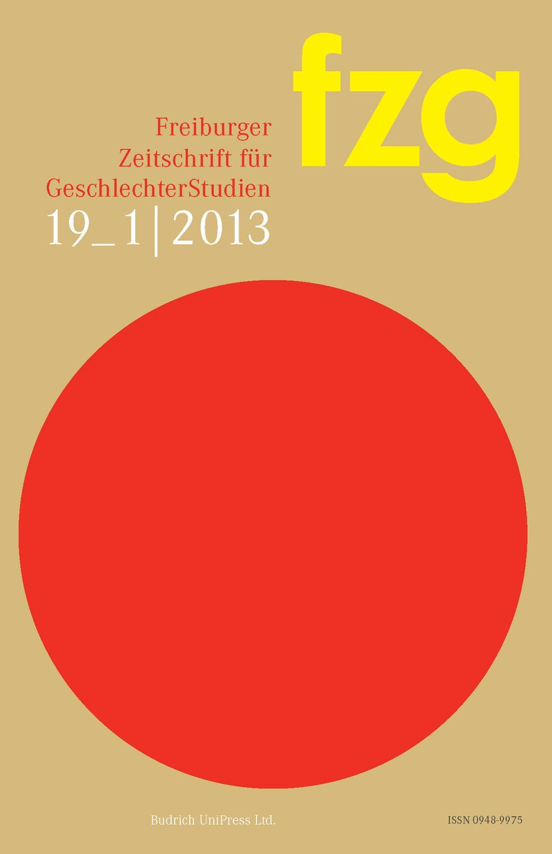FZG – Freiburger Zeitschrift für GeschlechterStudien 1-2013: Freie Beiträge