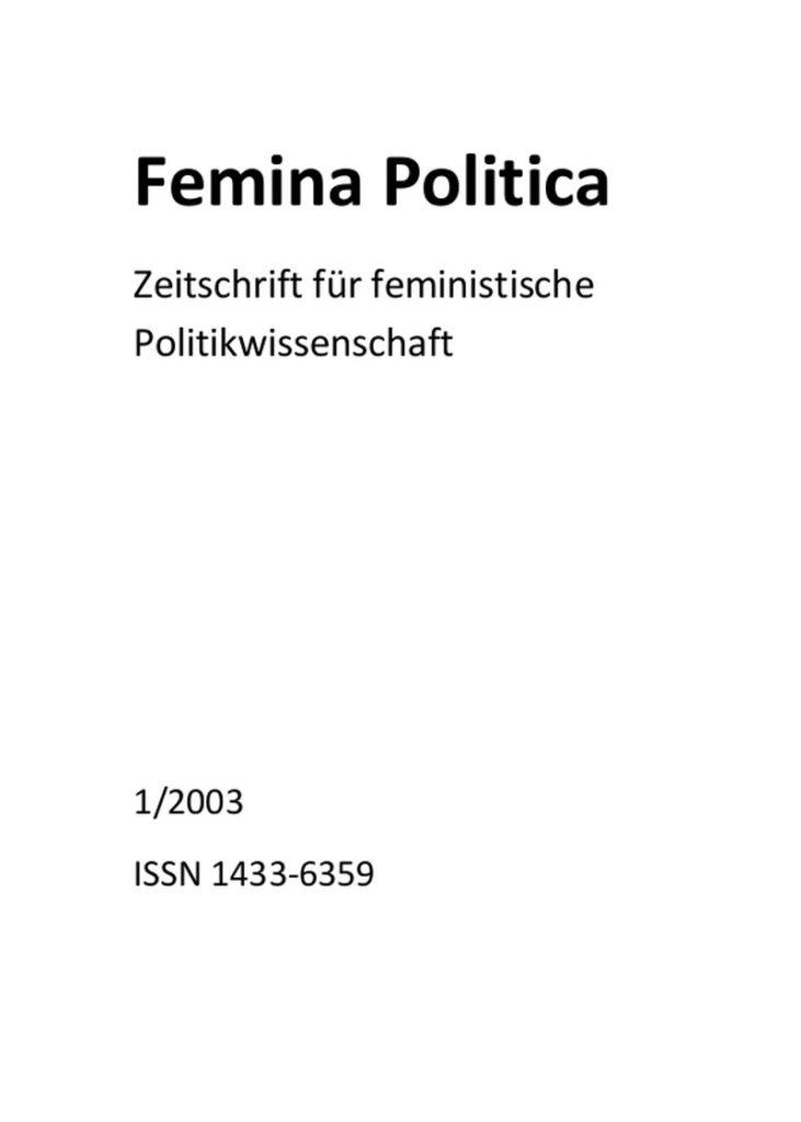 Femina Politica – Zeitschrift für feministische Politikwissenschaft 1-2003: Familienpolitik = Frauenpolitik?