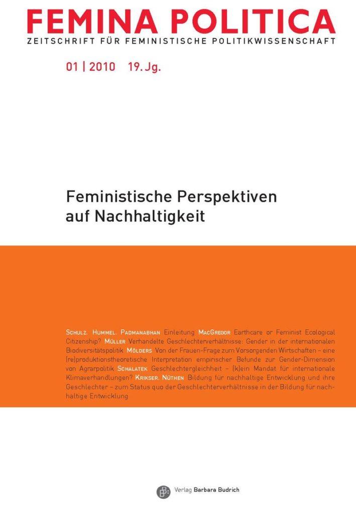 Femina Politica – Zeitschrift für feministische Politikwissenschaft 1-2010: Feministische Perspektiven auf Nachhaltigkeit