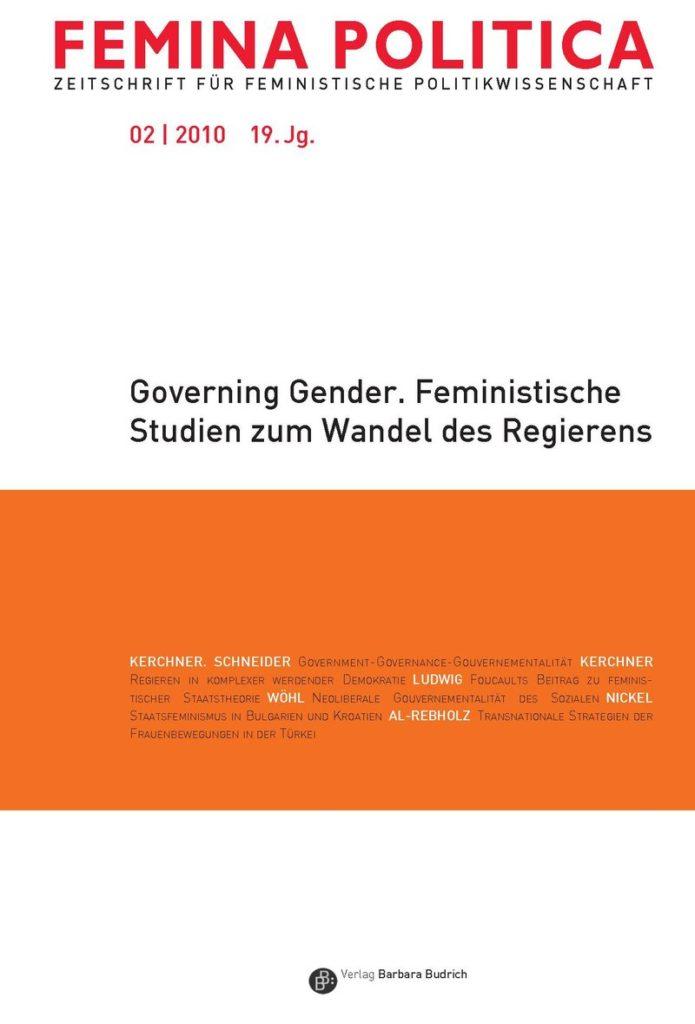 Femina Politica – Zeitschrift für feministische Politikwissenschaft 2-2010: Governing Gender. Feministische Studien zum Wandle des Regierens