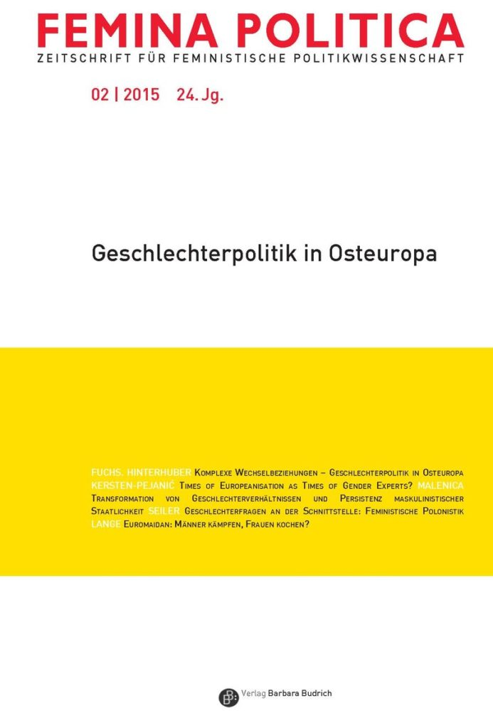 Femina Politica – Zeitschrift für feministische Politikwissenschaft 2-2015: Geschlechterpolitik in Osteuropa