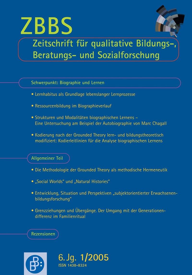 ZBBS – Zeitschrift für qualitative Bildungs-, Beratungs- und Sozialforschung (heute ZQF) 1-2005: Biographie und Lernen