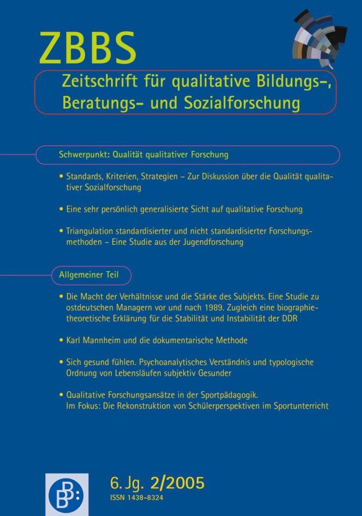 ZBBS – Zeitschrift für qualitative Bildungs-, Beratungs- und Sozialforschung (heute ZQF) 2-2005: Qualität qualitativer Forschung