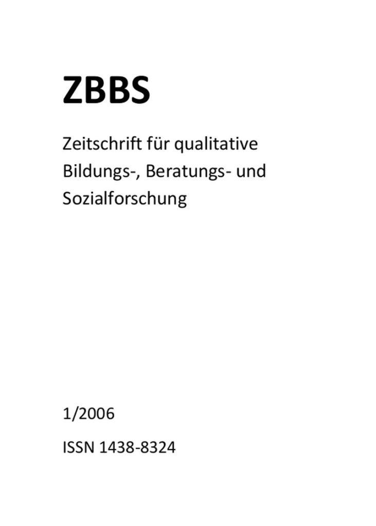 ZBBS – Zeitschrift für qualitative Bildungs-, Beratungs- und Sozialforschung (heute ZQF) 1-2006: Profession und Familie – Familie und Profession