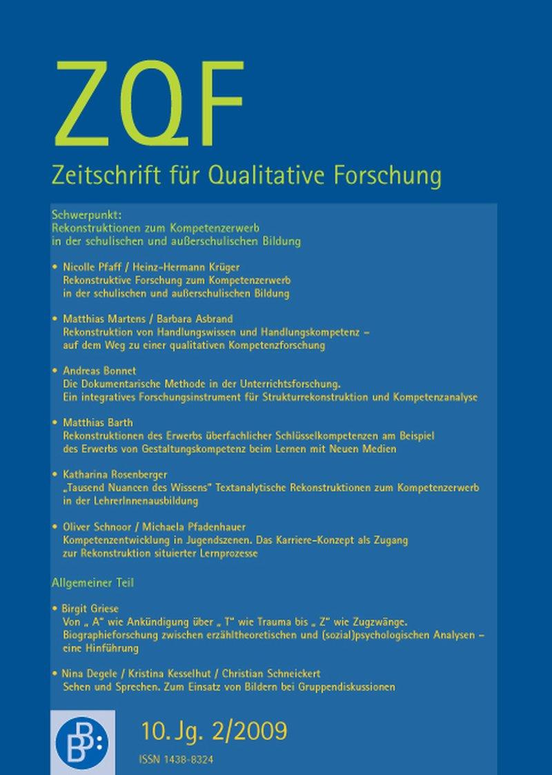 ZQF – Zeitschrift für Qualitative Forschung 2-2009: Rekonstruktionen zum Kompetenzerwerb in der schulischen und außerschulischen Bildung