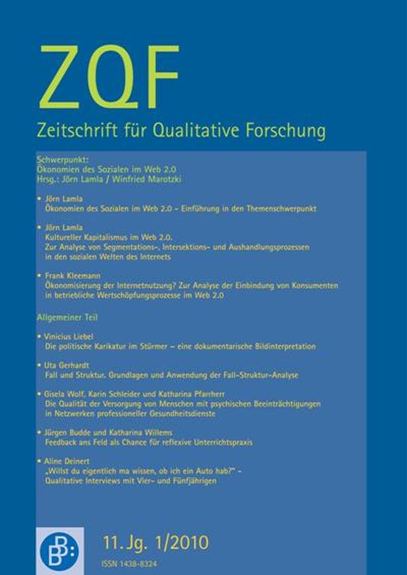 ZQF – Zeitschrift für Qualitative Forschung 1-2010: Ökonomien des Sozialen im Web 2.0