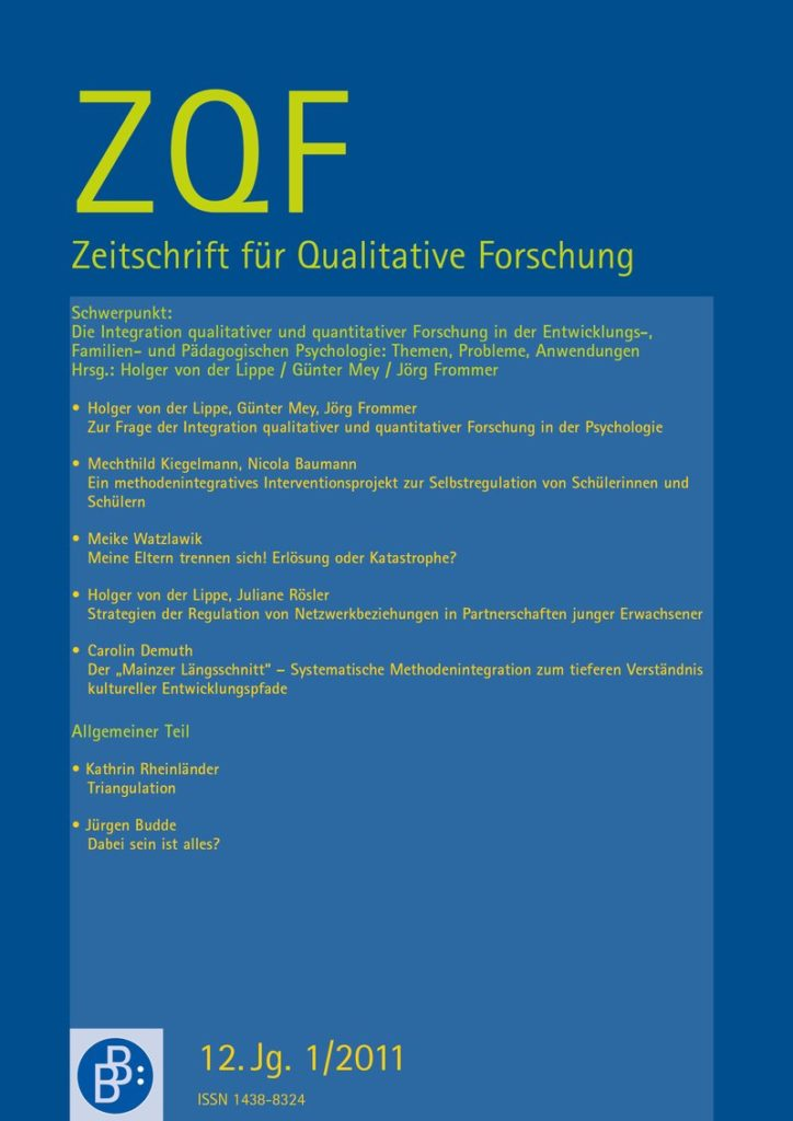 ZQF – Zeitschrift für Qualitative Forschung 1-2011: Zur Frage der Integration qualitativen und quantitativen Forschung in der Psychologie
