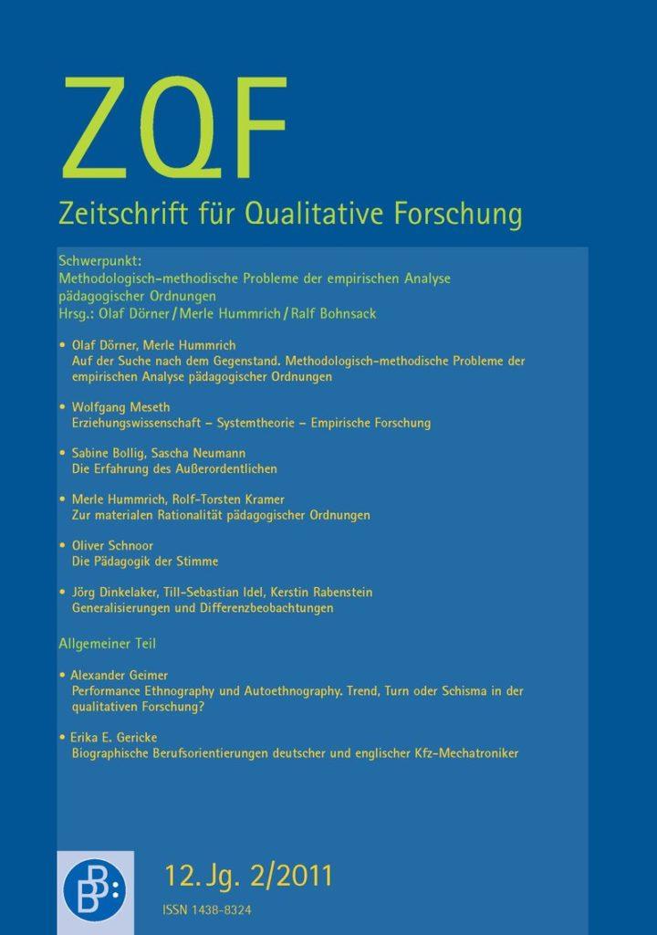 ZQF – Zeitschrift für Qualitative Forschung 2-2011: Methodologisch-methodische Probleme der empirischen Analyse pädagogischer Ordnungen