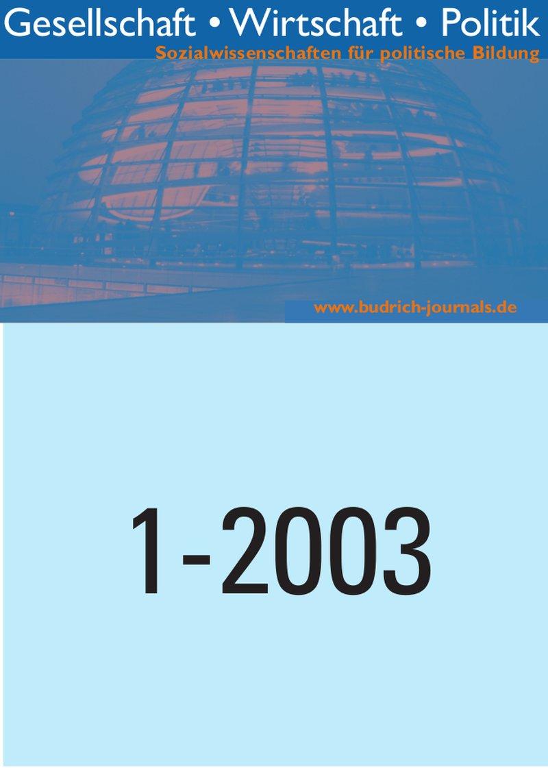 GWP – Gesellschaft. Wirtschaft. Politik 1-2003: Freie Beiträge