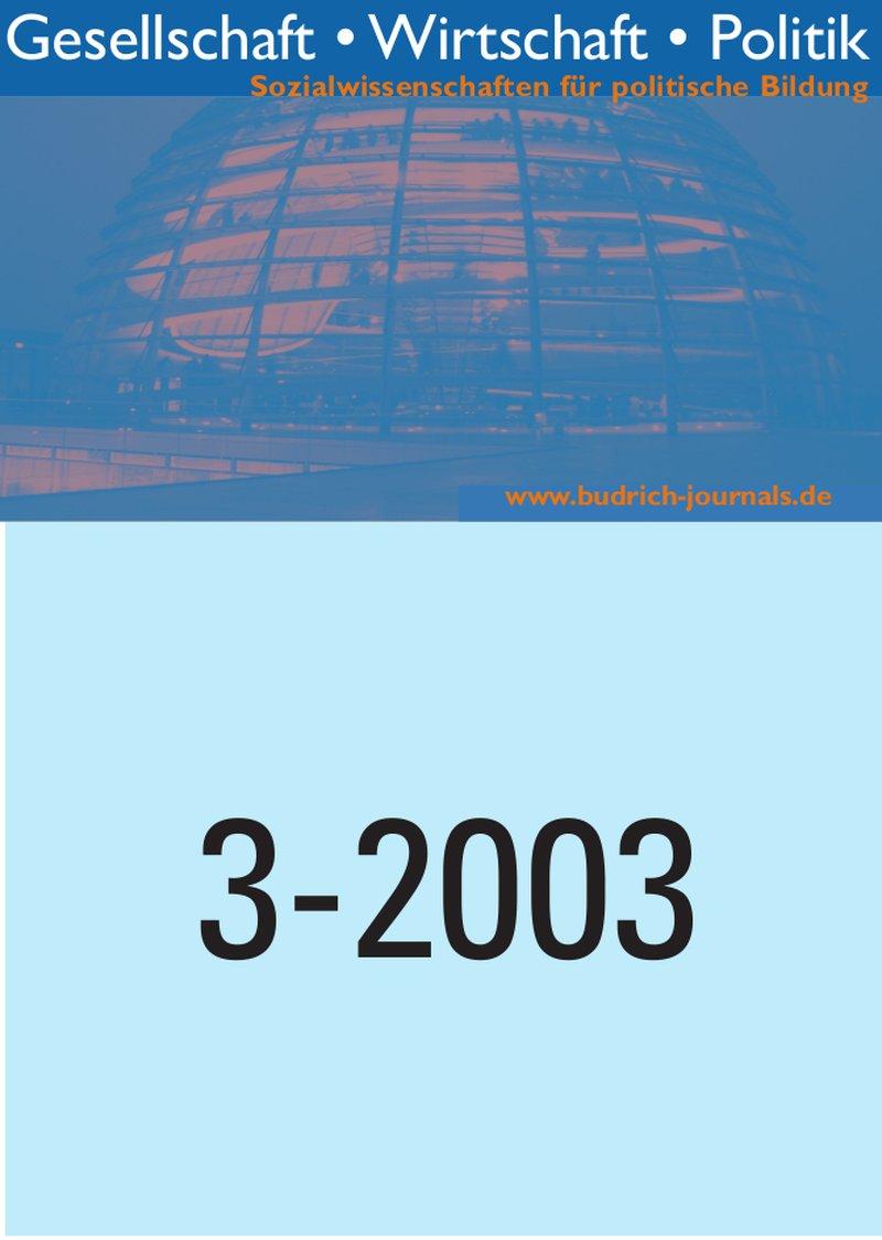 GWP – Gesellschaft. Wirtschaft. Politik 3-2003: Freie Beiträge