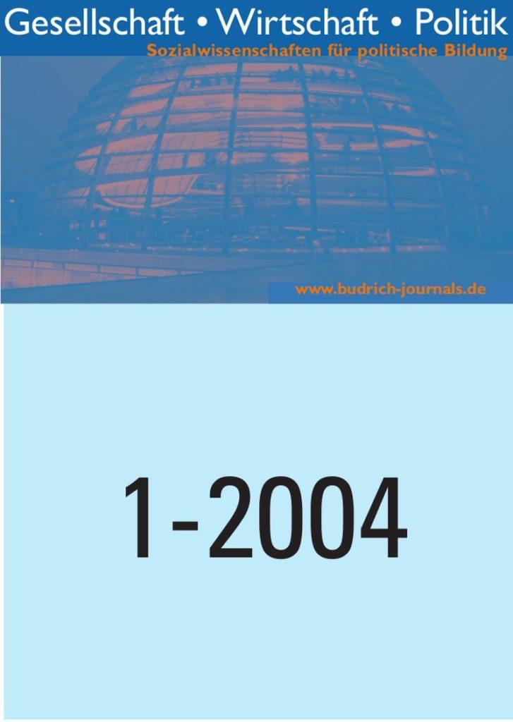 GWP – Gesellschaft. Wirtschaft. Politik 1-2004: Freie Beiträge