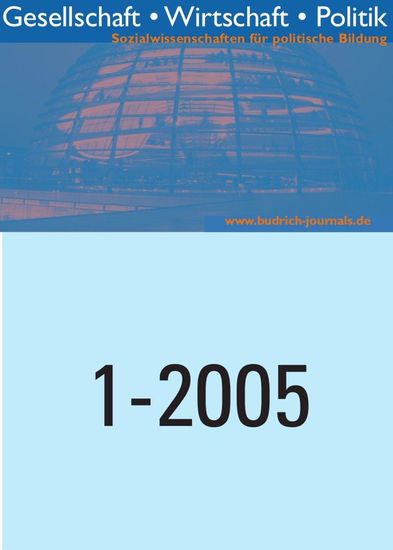 GWP – Gesellschaft. Wirtschaft. Politik 1-2005: Freie Beiträge