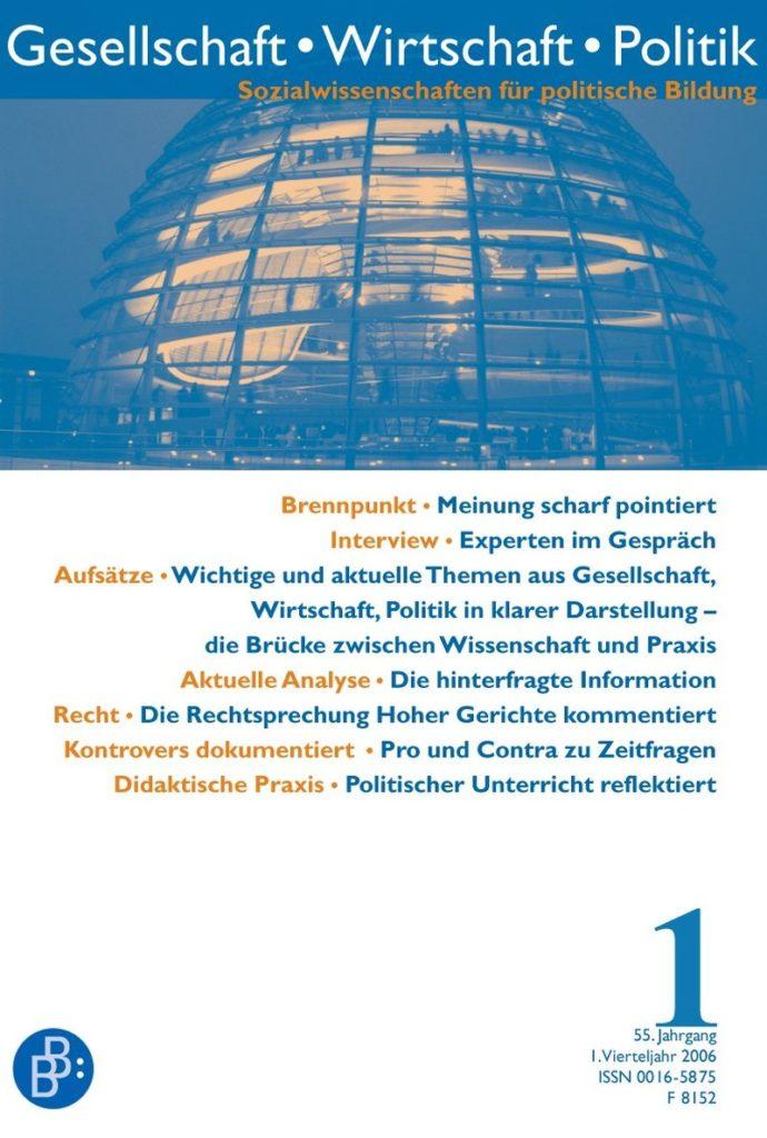 GWP – Gesellschaft. Wirtschaft. Politik 1-2006: Freie Beiträge