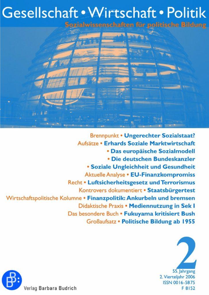 GWP – Gesellschaft. Wirtschaft. Politik 2-2006: Freie Beiträge