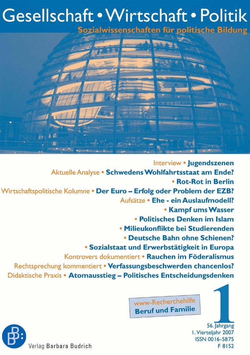 GWP – Gesellschaft. Wirtschaft. Politik 1-2007: Freie Beiträge