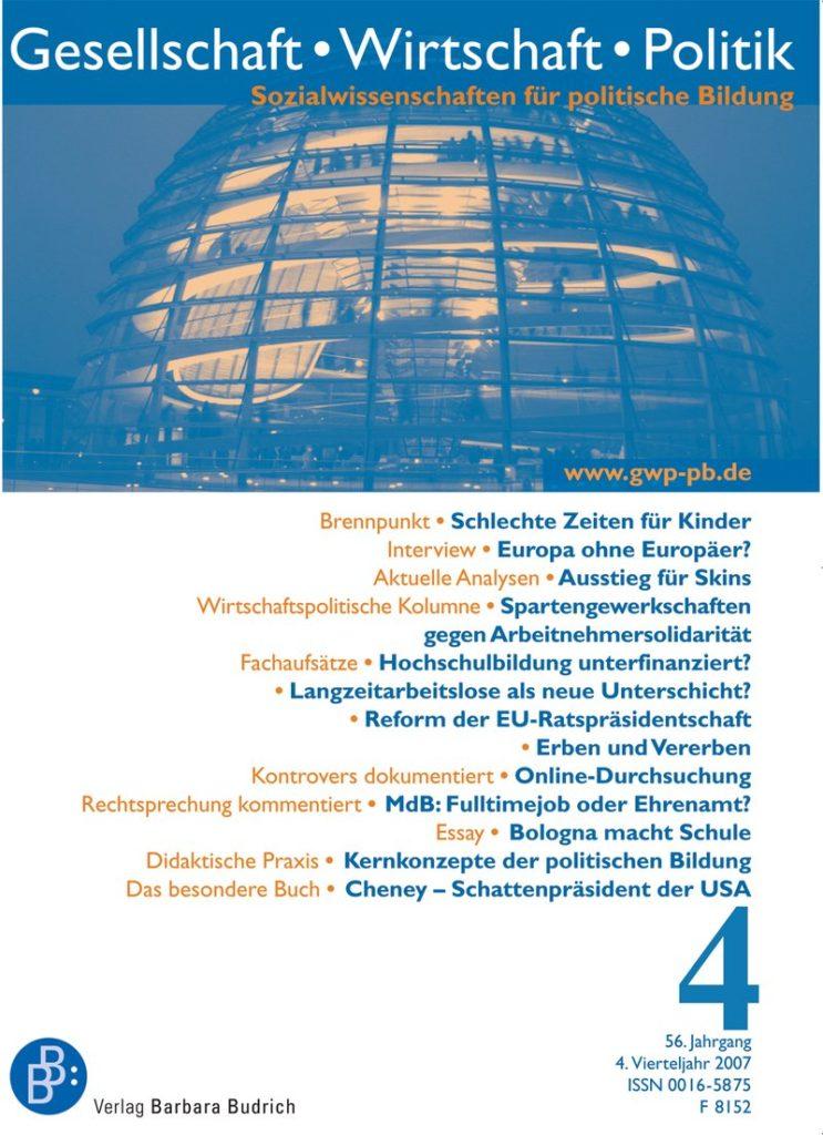 GWP – Gesellschaft. Wirtschaft. Politik 4-2007: Freie Beiträge