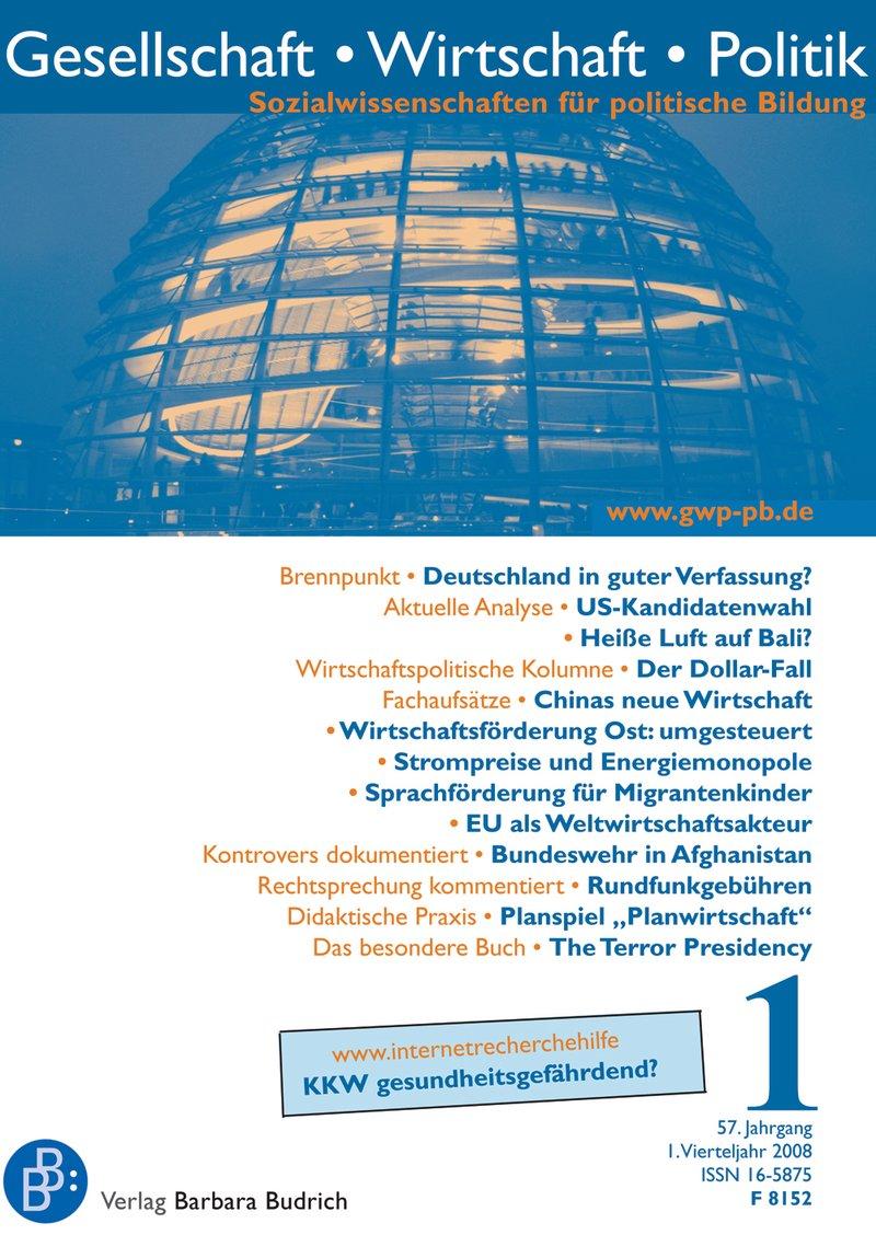 GWP – Gesellschaft. Wirtschaft. Politik 1-2008: Freie Beiträge