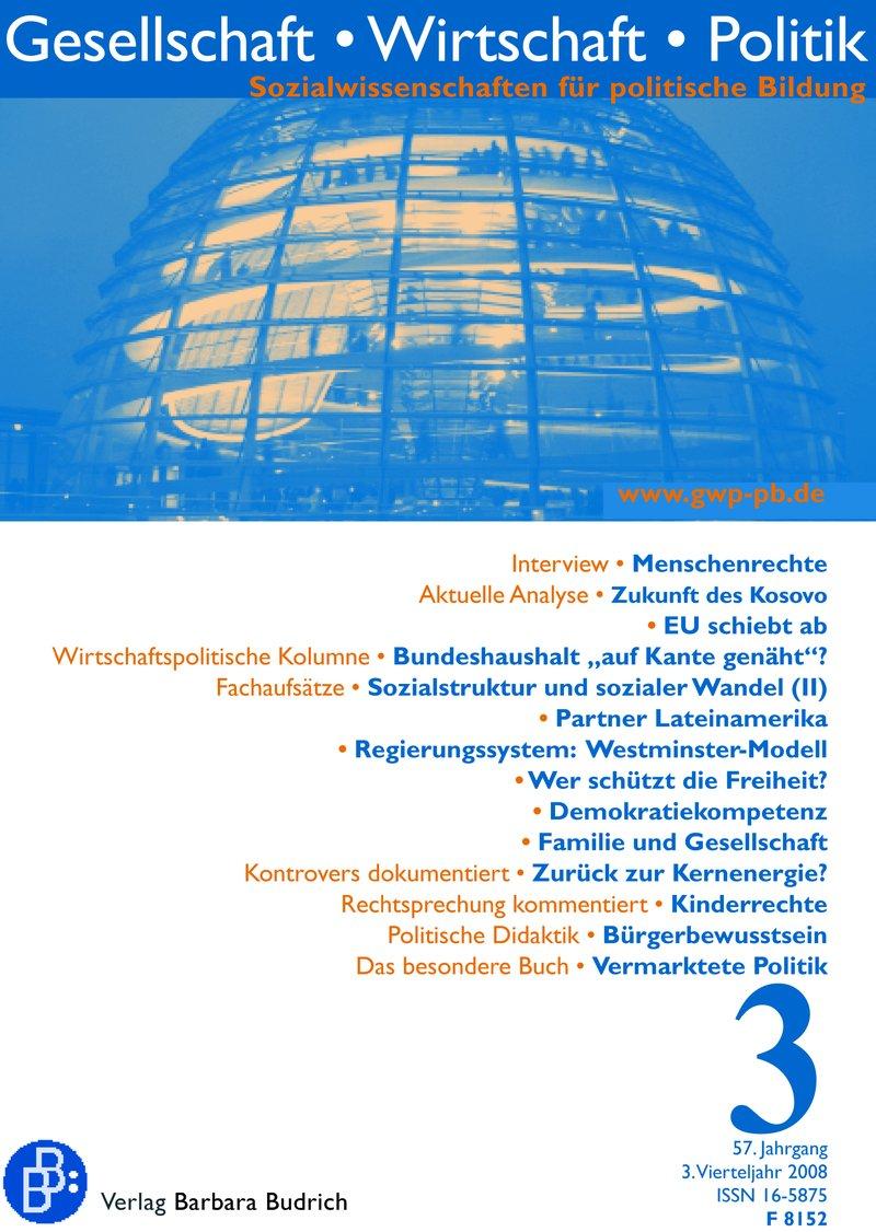 GWP – Gesellschaft. Wirtschaft. Politik 3-2008: Freie Beiträge