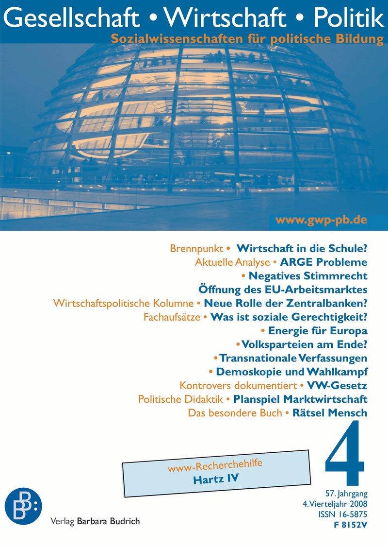 GWP – Gesellschaft. Wirtschaft. Politik 4-2008: Freie Beiträge