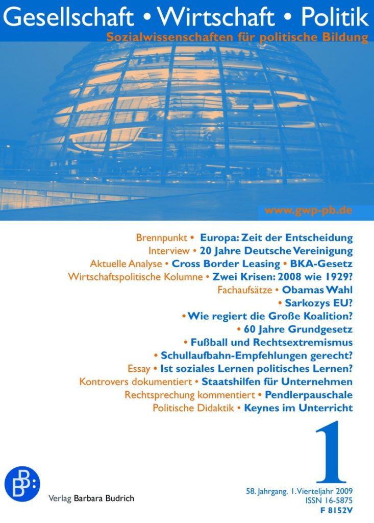 GWP – Gesellschaft. Wirtschaft. Politik 1-2009: Freie Beiträge