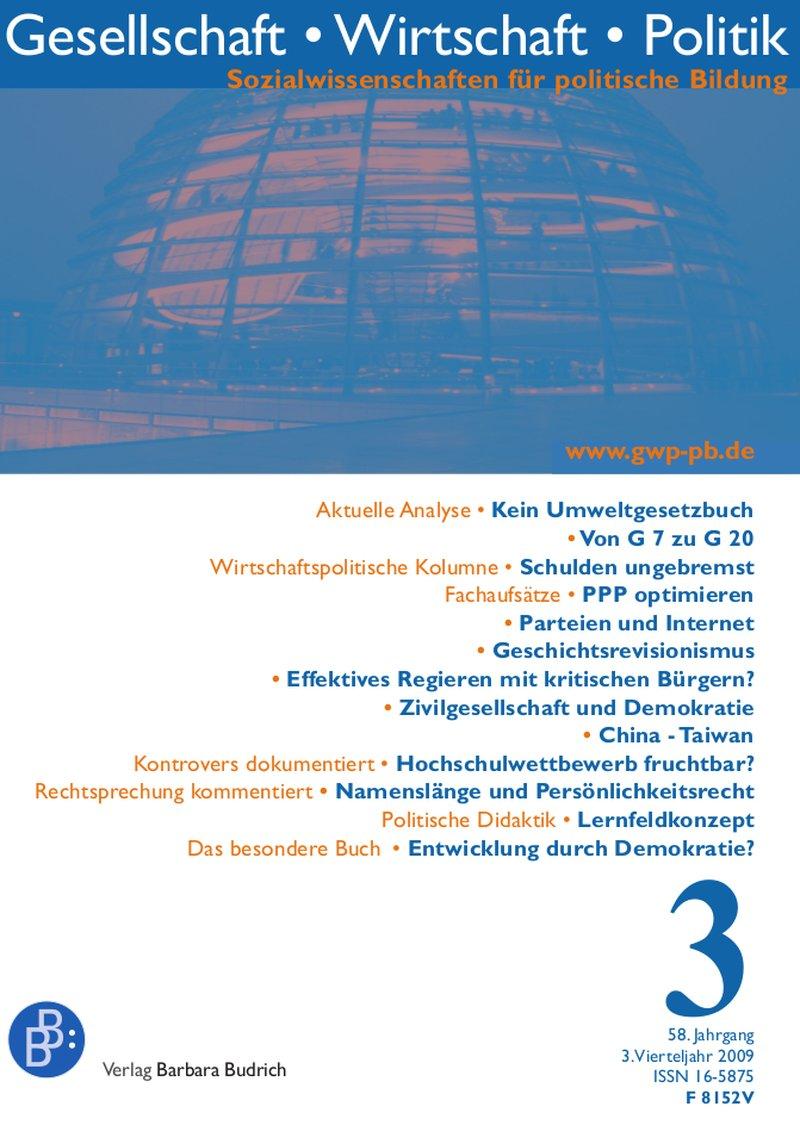 GWP – Gesellschaft. Wirtschaft. Politik 4-2009: Freie Beiträge