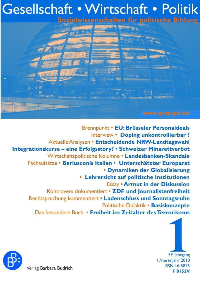 GWP – Gesellschaft. Wirtschaft. Politik 1-2010: Freie Beiträge