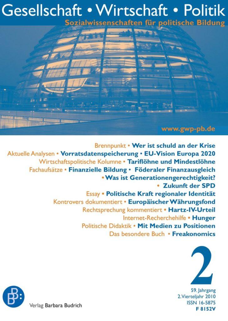 GWP – Gesellschaft. Wirtschaft. Politik 2-2010: Freie Beiträge